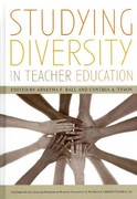 Studying Diversity in Teacher Education 0 9781442204409 1442204400