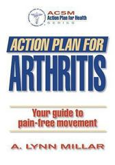 Action Plan for Arthritis 1st edition 9780736046510 0736046518