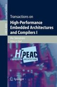 Transactions on High-Performance Embedded Architectures and Compilers I 1st edition 9783540715276 3540715274