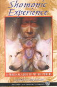 Shamanic Experience 3rd edition 9781591430025 159143002X