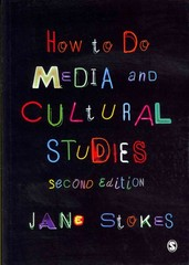 How to Do Media and Cultural Studies 2nd Edition 9781849207867 1849207860