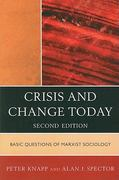 Crisis and Change Today 2nd edition 9780742520448 0742520447