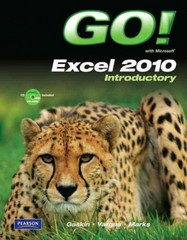 GO! with Microsoft Excel 2010 Introductory 1st edition 9780135098141 0135098149