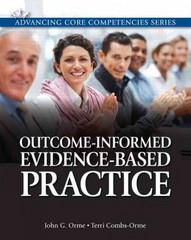 Outcome-Informed Evidence-Based Practice 1st Edition 9780205816286 0205816282