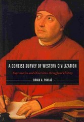 A Concise Survey of Western Civilization 1st Edition 9781442205550 1442205555