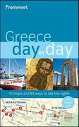 Frommer's Greece Day by Day 1st edition 9780470582510 0470582510