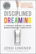 Disciplined Dreaming 1st edition 9780470922224 0470922222