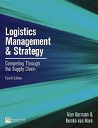 Logistics Management and Strategy 4th Edition 9780273730224 0273730223
