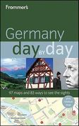 Frommer's Germany Day by Day 1st edition 9780470582527 0470582529