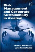 Risk Management and Corporate Sustainability in Aviation 1st Edition 9781317062837 1317062833