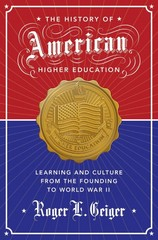 The History of American Higher Education 1st Edition 9780691149394 0691149399