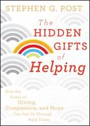 The Hidden Gifts of Helping 1st edition 9780470887813 0470887818