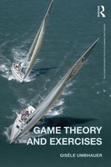 Game Theory and Exercises 1st Edition 9780415604222 0415604222