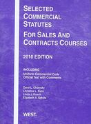 Selected Commercial Statutes for Sales and Contracts Courses 2010 2010th edition 9780314262295 0314262296