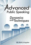 Advanced Public Speaking 1st Edition 9781453508015 1453508015