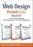 The Web Design Pocket Guide Boxed Set (Includes The HTML Pocket Guide, The JavaScript Pocket Guide, and The CSS Pocket Guide) 1st Edition 9780321743749 0321743741