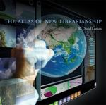The Atlas of New Librarianship 1st Edition 9780262015097 0262015099