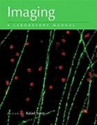 Imaging: A Laboratory Manual 0 9780879699352 0879699353