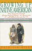 Growing up Native American 1st Edition 9780380724178 0380724170