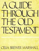 A Guide Through the Old Testament 1st Edition 9780804201247 0804201242