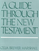 A Guide Through the New Testament 1st Edition 9780664254841 0664254845