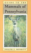 Guide to the Mammals of Pennsylvania 1st edition 9780822953937 0822953935