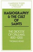 Hagiography and the Cult of Saints 1st edition 9780521023429 0521023424