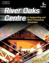 River Oaks Centre: A Keyboarding and Word Processing Simulation 5th edition 9780538434492 053843449X