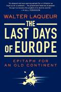 The Last Days of Europe 1st edition 9780312368708 0312368704