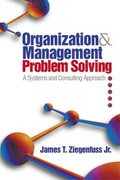 Organization and Management Problem Solving 1st Edition 9780761919162 0761919163