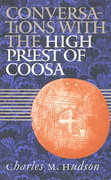 Conversations with the High Priest of Coosa 0 9780807854211 0807854212