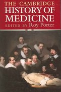 The Cambridge History of Medicine 1st edition 9780521682893 0521682894