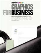 Before and After Graphics for Business 1st Edition 9780321334152 0321334159