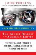 The Secret History of the American Empire 1st Edition 9780452289574 0452289572