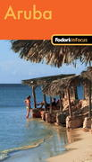 Fodor's In Focus Aruba, 1st Edition 5th edition 9781400018697 1400018692