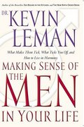 Making Sense of the Men in Your Life 0 9780840734945 0840734948