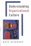 Understanding Organizational Culture 1st edition 9780761970064 0761970061