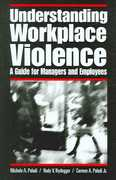 Understanding Workplace Violence 1st Edition 9780275990862 0275990869