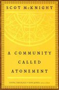 A Community Called Atonement 1st Edition 9780687645541 0687645549