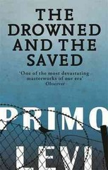 The Drowned and the Saved. Primo Levi 0 9780349100470 0349100470