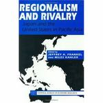 Regionalism and Rivalry 1st edition 9780226260242 0226260240
