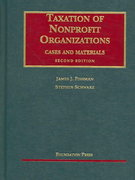 Taxation of Nonprofit Organizations, Cases and Materials 2nd edition 9781599410340 1599410346