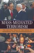 Mass-Mediated Terrorism 0 9780742510838 0742510832