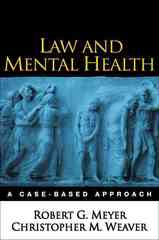 Law and Mental Health 1st edition 9781593852214 1593852215