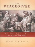The Peacegiver 1st Edition 9781590382233 1590382234