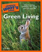 The Complete Idiot's Guide to Green Living 1st edition 9781592576623 1592576621
