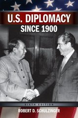 U.S. Diplomacy Since 1900 6th Edition 9780195320497 0195320492