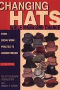 Changing Hats While Managing Change 2nd Edition 9780871013613 0871013614