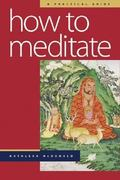 How to Meditate 2nd Edition 9780861713417 0861713419