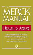 The Merck Manual of Health & Aging 1st Edition 9780345482754 0345482751